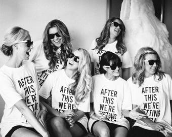 RESERVED: 11 Crewnecks T-shirts After This We're Getting PIZZA shirt - Bridal Party Getting Ready Outfit - Bride robe Bridesmaid