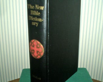 SALE! 50% OFF! 1962 The New Bible Dictionary- by Inter-Varsity Fellowship, J D Douglas editor- 1962 hardback Bible facts, maps, artifacts