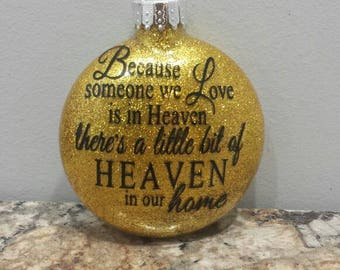 Because someone we love is in heaven, Memory ornament, Sympathy ornament, Memorial gift, Christmas ornament, Glitter ornament, Memorial disc