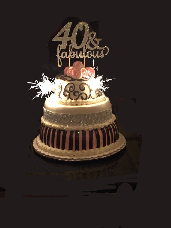 40 Fabulous Birthday Cake Topper 40th Birthday Cake Topper