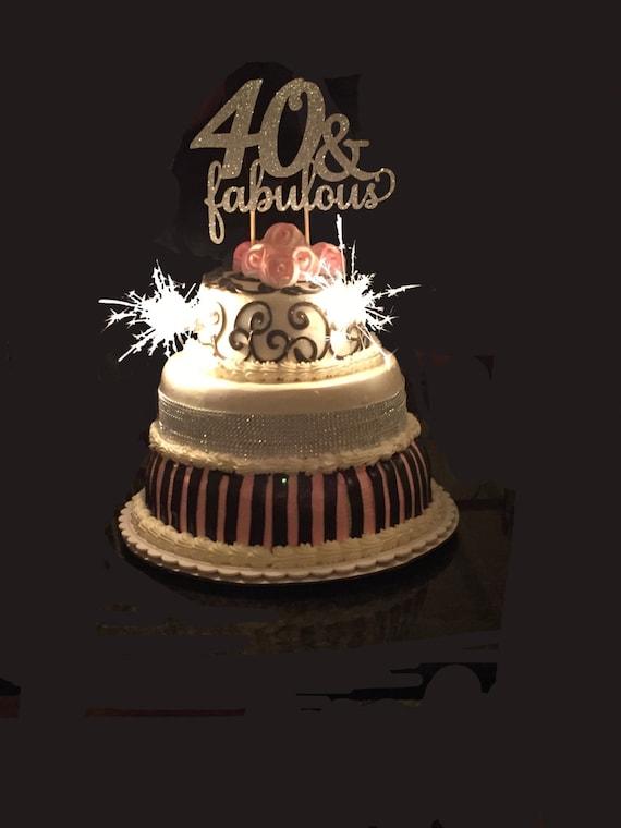 40 & Fabulous Birthday Cake Topper 40th Birthday Cake Topper