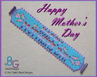 HAPPY MOTHER'S DAY Peyote Cuff Bracelet Pattern
