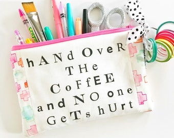 PATCHWORK pencil pouch -- hand over the coffee