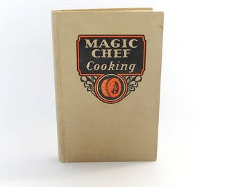 Magic Chef Cookbook Vintage 1936 Cook Book by American Stove Company, Collectible Cookbook