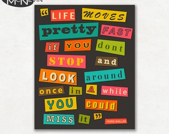 FERRIS BUELLER Quote, Photographic Paper Poster, Fine Art Print, Typography