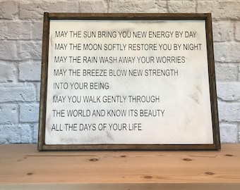 Apache Blessing Rustic Style Sign May the Sun Bring you New Energy. May the Moon May the Rain May the Breeze, May You Walk