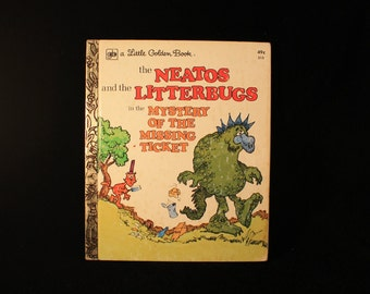 Vintage Children's Book The Neatos and the Litterbugs in the Mystery of the Missing Ticket, Little Golden Books, 1975