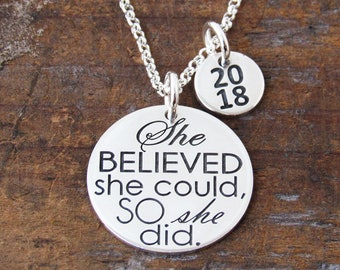 Graduation Necklace, Class of 2018, Graduation Gift, She believed she could so she did, Gift for Friend, Gift for Her, Ready to Ship