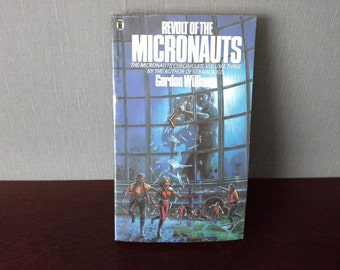 Revolt of the Micronauts by Gordon Williams
