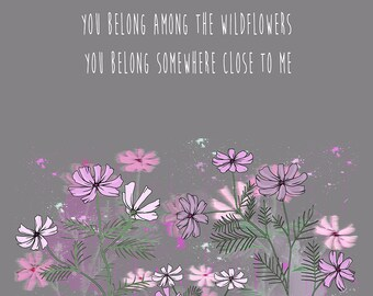 Wildflowers | Tom Petty Inspired Lyric Art Print