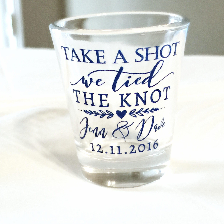Take a Shot Wedding Favors Wedding Shot Glasses We Tied the