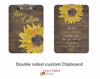 Personalized Double Sided Teacher Clipboard.  Rustic Wood Sunflower Teacher Clip Board.  Personalized  gift. Floral Clipboard.   #1 Teacher