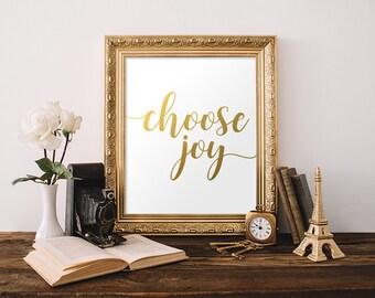Gold Print, Choose Joy, Quote Print, Printable Gold Sign, Gold Decor Print, Wedding Decor, Inspirational Print, Gold Letter Prints, Wall Art