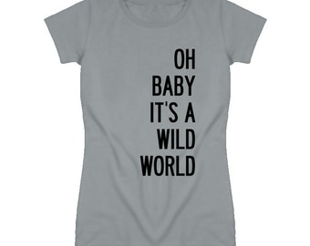 Oh Baby Its A Wild World Cat Stevens Song Graphic T Shirt