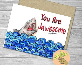Shark in Ocean, You are jawesome, funny, blank,  funny, pun, birthday, congratulations,  card