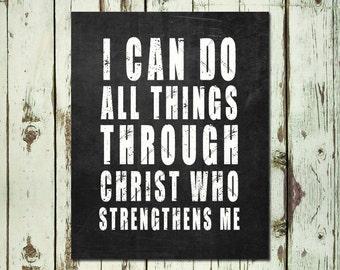 PRINTABLE ART I Can Do All Things Through Christ Who Strengthens Me. Scripture Art Christian Wall Art  Philippians 4:13 Bible Verse Art