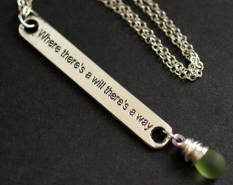 """Clouded Green Necklace. """"Where There's a Will There's a Way"""" Necklace. Strength Necklace in Silver. Handmade Jewellery."""