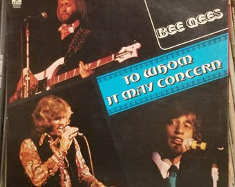Bee Gees To Whom It May Concern Orig Gatefold Jacket Orig Inner Sleeve Contemporary Pop Soft Rock LP Atco Records SD-7012 Barry Gibb