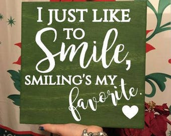 I Just Like to Smile, Smiling's my Favorite - Buddy the Elf Funny Quote - Christmas Holiday Gift -  Hand Painted