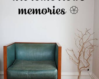 Todays Moments Are Tomorrows Memories Vinyl Wall Decal Sticker, Vinyl Wall Decal Stickers, Custom Wall Art, Home & Living