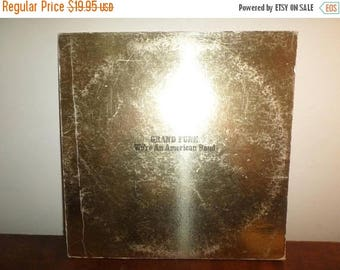 Vintage 1973 Vinyl LP Record We're An American Band Grand Funk Gold Vinyl Excellent Condition 12713