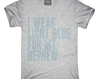 I Wear Light Blue For My Nephew Awareness Support T-Shirt, Hoodie, Tank Top, Gifts
