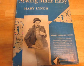 Sewing Made Easy by Mary Lynch
