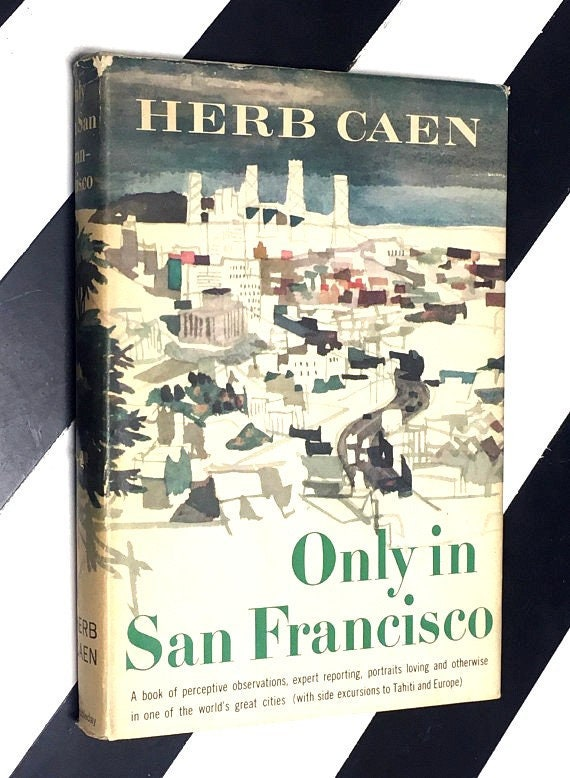 Only in San Francisco by Herb Caen (1960) hardcover book