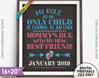 """Baby #2 Pregnancy Announcement, My Role as an Only Child is Coming to an End Pregnancy Reveal, Chalkboard Style PRINTABLE 8x10/16x20"""" Sign"""
