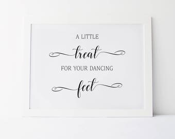 A Little Treat For Your Dancing Feet Wedding Sign Wedding Dance Sign Dance Floor Print Wedding Signs Wedding Print Wedding Printable Signs