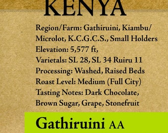 "Roasted Coffee -Kenya AA - Gathiruini - Microlot - 1-6lb ""Roasted upon Order"""