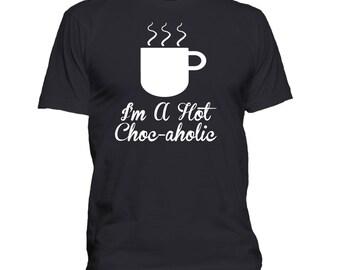 Hot chocoholic. Hot Chocolate. Drink. Mens Funny T-shirt. Premium quality. Ringspun soft.