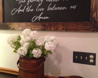 bless this food before us the family beside us and the love between us, rustic framed chalkboard