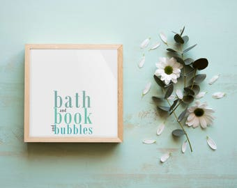 Bath and Book and Bubbles Art Print - Letter 8.5x11  - Instant Download