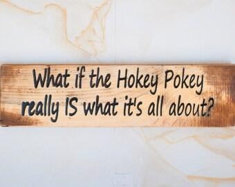 Hokey Pokey Sign
