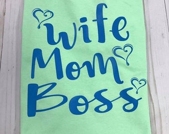 Wife Mom Boss - Adult T-Shirt