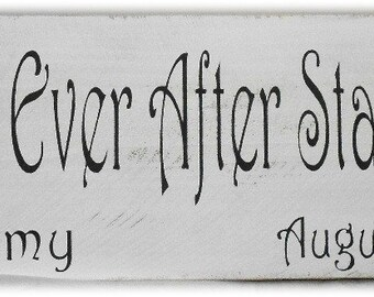 Happily Ever After Starts Here Wedding Sign Personalized Names And Dates Primitive White Wood Fence Board Romance Custom Sign