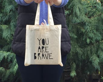 You are Brave - Canvas Bible bag