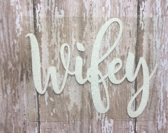 Wifey Iron on Decal/ Bridal Party Iron on Decal/ Bachelorette Party Iron on Decals/ Team Bride Iron on/ DIY Wifey Shirt/ DIY Honeymoon Shirt