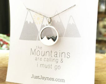 Mountain Necklace - The Mountains are Calling and I Must Go - Sterling silver - nature jewelry gift for her hiker go move mountains