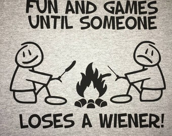 It's All Fun and Games Until Someone Loses a Wiener  Men's Tee