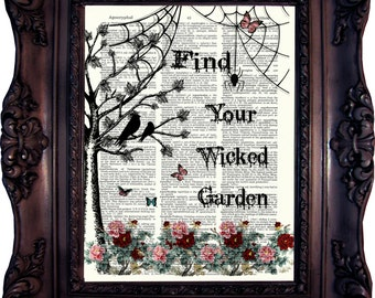 BEST FRIEND Gift Best friend Gift Sister gift birthday gift for friend Christmas gift Friend Gift Find your wicked garden print   C:785