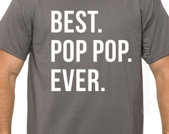Grandpa Gift Best Pop Pop Ever Mens T shirt Dad Gift for Dad New Dad Funny Tshirt Gift from kids Father's Day gift Idea