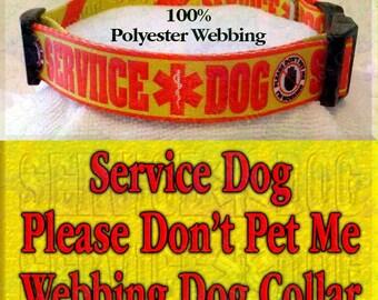Polyester Webbing Service Dog Please Don't Pet Me I'm Working Designer Novelty Dog Collar