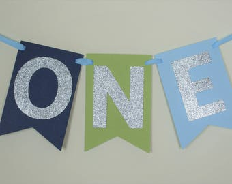 SHIPS FAST -  Blue and Green High Chair Banner, ONE Banner, 1st Birthday Banner, Boy Banner Handcrafted and Shipped in 1-3 Business Days