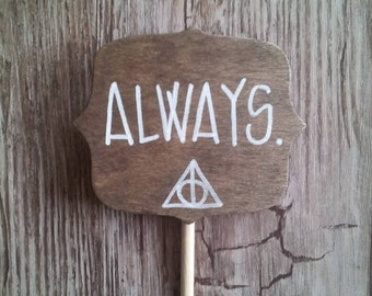 harry potter cake topper / 'always' cake sign / deathly hallows wedding cake topper.