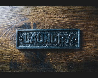 Cast Iron  'Laundry'  Plaque Great Rustic Sign 152mm X 45mm
