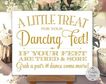 Gold Matte Printable Dancing Shoes Sign, Wedding Sign, Little Treat For Your Dancing Feet, Flip Flops Sign (#DA13G)