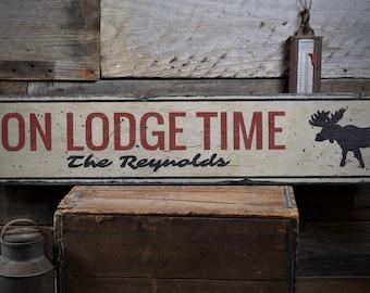 On Lodge Time Sign, Lodge Moose Sign, Wood Moose Decor, Family Lodge Gift, Custom Lodge Sign Gift, HandMade Vintage Wood Sign ENS1001915