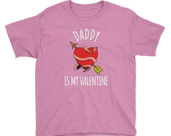 Kids Girls Daddy Is My Valentine - Valentine's Day T-Shirt